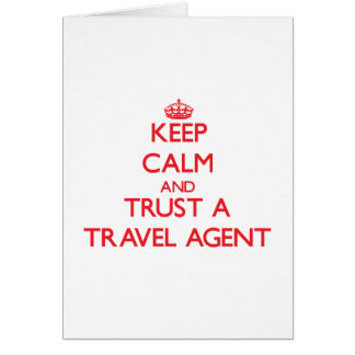 Keep Calm and Trust a Travel Agent Card