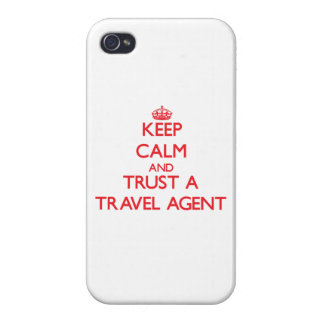 Keep Calm and Trust a Travel Agent Cases For iPhone 4