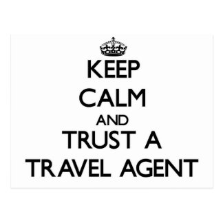 Keep Calm and Trust a Travel Agent Postcard