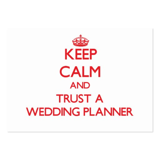 Keep Calm and Trust a Wedding Planner Business Card Template