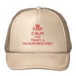 Keep Calm and Trust a Wildlife Biologist