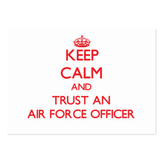 Keep Calm and Trust an Air Force Officer Business Card Templates