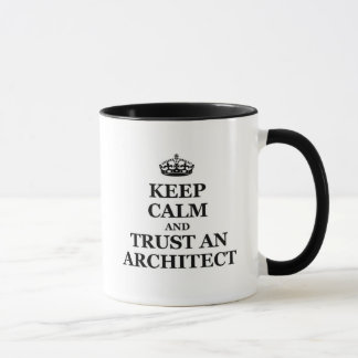 Keep calm and trust an architect mug