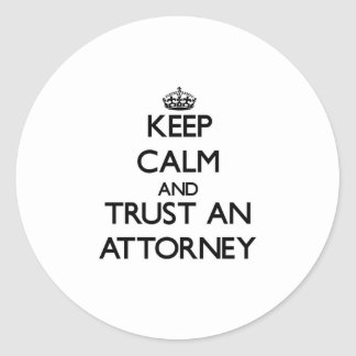 Keep Calm and Trust an Attorney Stickers