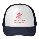 Keep Calm and Trust an Engineer