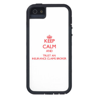 Keep Calm and Trust an Insurance Claims Broker Cover For iPhone 5