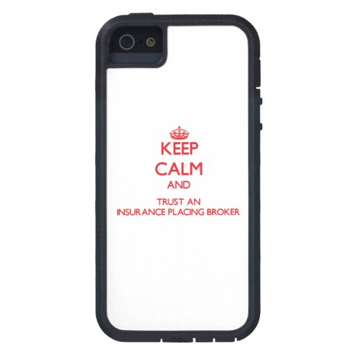 Keep Calm and Trust an Insurance Placing Broker iPhone 5 Case
