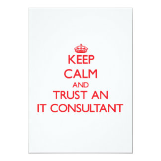 Keep Calm and Trust an It Consultant Announcement