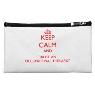 Keep Calm and Trust an Occupational anrapist Makeup Bags