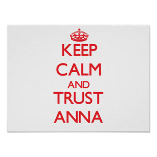 Keep Calm and TRUST Anna Poster