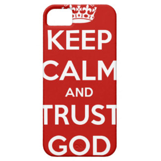 Keep Calm and Trust God iPhone 5 Cases