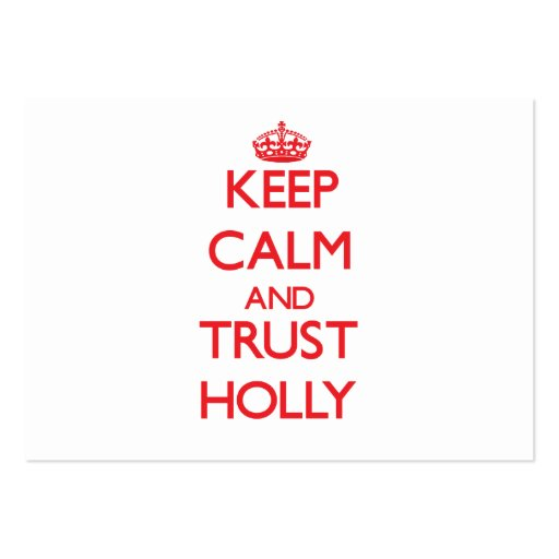 Keep Calm and TRUST Holly Business Card Templates