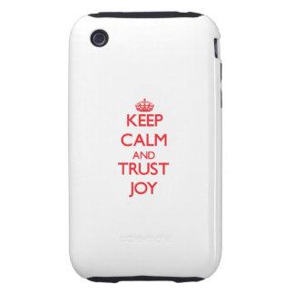 Keep Calm and TRUST Joy Tough iPhone 3 Cover