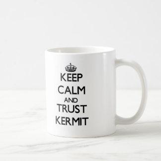 Keep Calm and TRUST Kermit Mugs