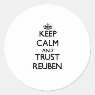 Keep Calm and TRUST Reuben Round Sticker