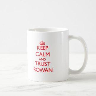 Keep Calm and TRUST Rowan Mug