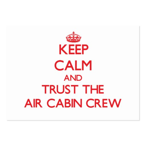 Keep Calm and Trust the Air Cabin Crew Business Card