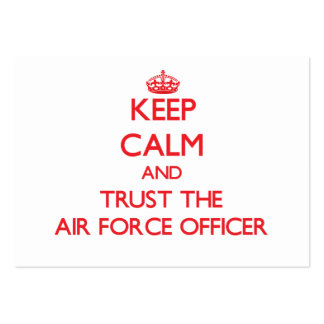 Keep Calm and Trust the Air Force Officer Business Cards