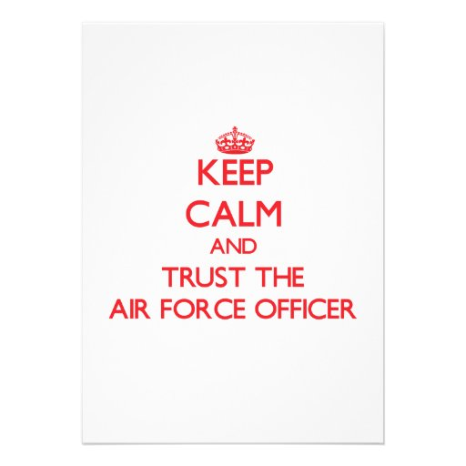 Keep Calm and Trust the Air Force Officer Personalized Invites