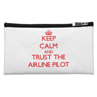 Keep Calm and Trust the Airline Cosmetic Bag