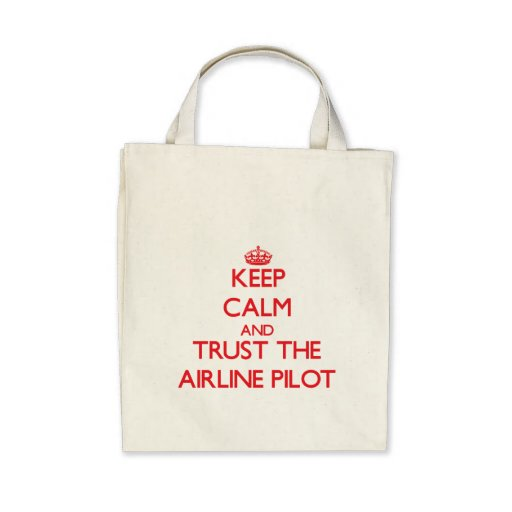 Keep Calm and Trust the Airline Canvas Bags
