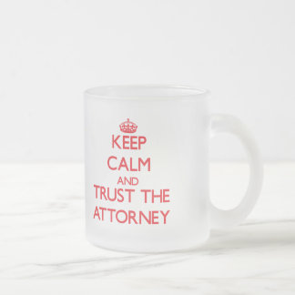 Keep Calm and Trust the Attorney Frosted Glass Mug