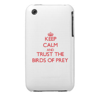 Keep calm and Trust the Birds Of Prey Case-Mate iPhone 3 Cases