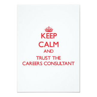 Keep Calm and Trust the Careers Consultant Invite