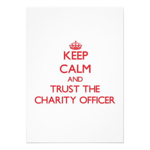 Keep Calm and Trust the Charity Officer Personalized Invite