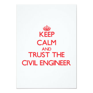 Keep Calm and Trust the Civil Engineer 13 Cm X 18 Cm Invitation Card