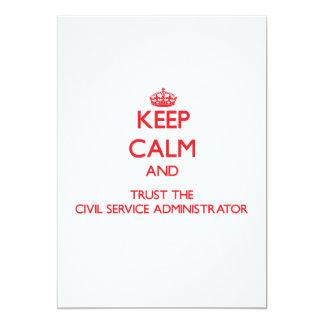 Keep Calm and Trust the Civil Service Administrato 13 Cm X 18 Cm Invitation Card