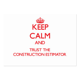 Keep Calm and Trust the Construction Estimator Business Card