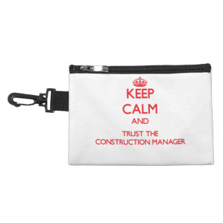 Keep Calm and Trust the Construction Manager Accessories Bag