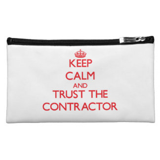 Keep Calm and Trust the Contractor Makeup Bags
