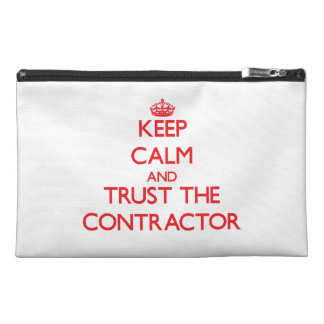 Keep Calm and Trust the Contractor Travel Accessory Bags