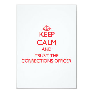 "Keep Calm and Trust the Corrections Officer 5"" X 7"" Invitation Card"