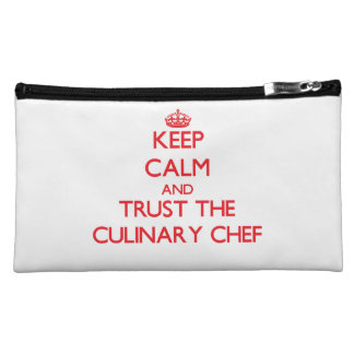 Keep Calm and Trust the Culinary Chef Makeup Bag