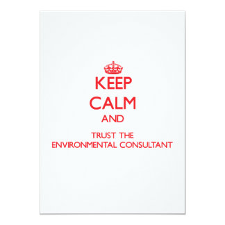 Keep Calm and Trust the Environmental Consultant Announcements