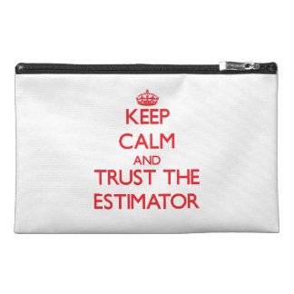 Keep Calm and Trust the Estimator Travel Accessories Bag