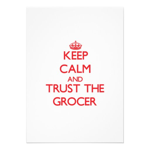 Keep Calm and Trust the Grocer Custom Announcement