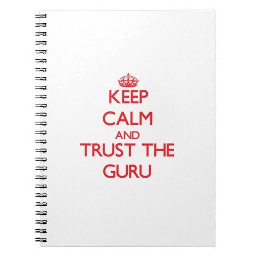 Keep Calm and Trust the Guru Spiral Notebooks