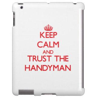 Keep Calm and Trust the Handyman