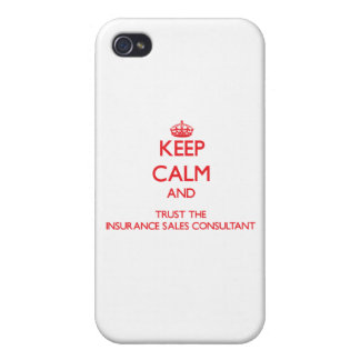 Keep Calm and Trust the Insurance Sales Consultant iPhone 4/4S Case