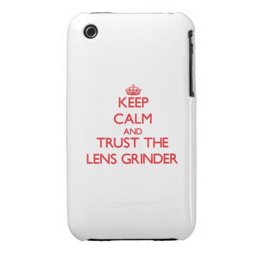 Keep Calm and Trust the Lens Grinder iPhone 3 Case-Mate Cases