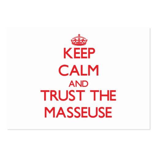 Keep Calm and Trust the Masseuse Business Card Template