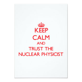 Keep Calm and Trust the Nuclear Physicist Personalized Invites