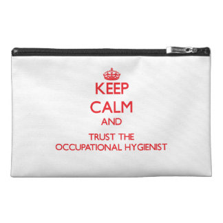 Keep Calm and Trust the Occupational Hygienist Travel Accessory Bags