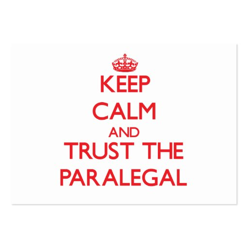 Keep Calm and Trust the Paralegal Business Card Templates
