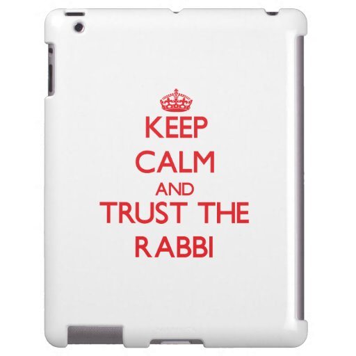 Keep Calm and Trust the Rabbi