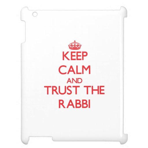 Keep Calm and Trust the Rabbi iPad Cases